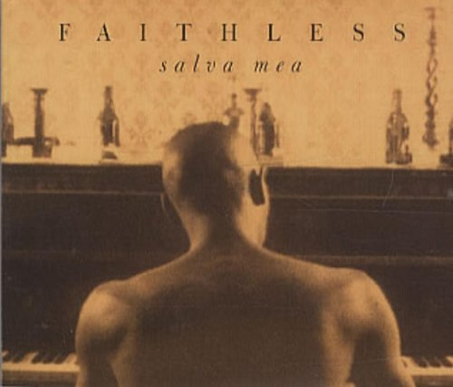 Salva Mea [CD 2] by Faithless (1996-08-02)