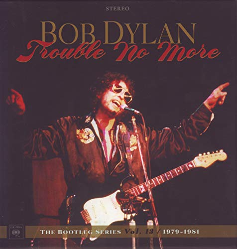 Trouble No More: The Bootleg Series Vol. 13 / 1979-1981 [8 CD + 1 DVD]