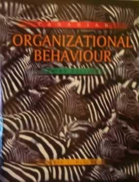 CANADIAN ORGANIZATIONAL BEHAVIOUR - 3rd Edition