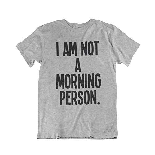 I Am Not A Morning Person Funny Grumpy Mens & Ladies Unisex Herren/Damen Fi.