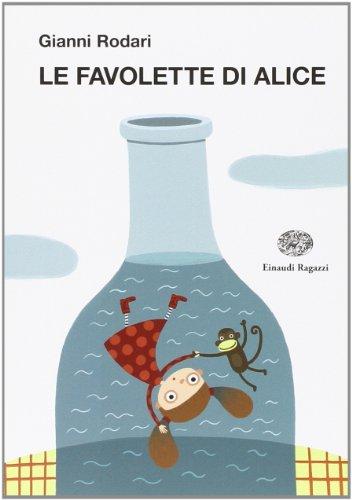 Le favolette di Alice. Ediz. illustrata