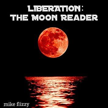 Liberation: The Moon Reader