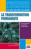 La transformation permanente - Une introduction au coaching d'organisation.