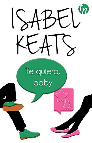Te quiero, baby (TOP NOVEL)