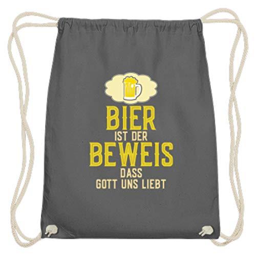 SPIRITSHIRTSHOP Bier Ist Der Beweis, Dass Gott Uns Liebt. - Beer, Trinken, Saufen, Biersäufer, Alkoholiker - Baumwoll Gymsac -37cm-46cm-Grafit Grau