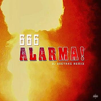 Alarma! (Dj Onetrax Remix)