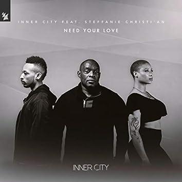 Need Your Love (Dub Mix & Kevin & Dantiez Deep Dub)