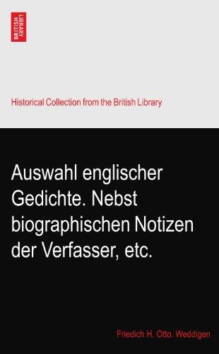 Auswahl englischer Gedichte. Nebst biographischen Notizen der Verfasser, etc.