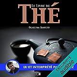 Le livre du thé - Format Téléchargement Audio - 11,95 €