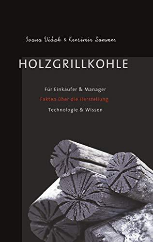Holzgrillkohle: Für Einkäufer & Manager