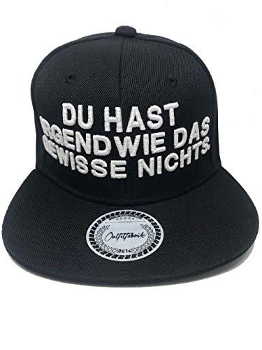 Outfitfabrik Snapback Cap Stickerei Du hast irgendwie das gewisse Nichts! in schwarz