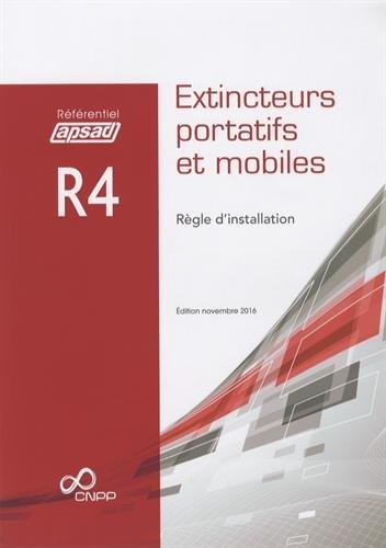 Référentiel APSAD R4 Extincteurs portatifs et mobiles: Règle dinstallation