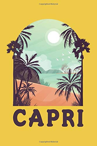 Capri Notebook: Beautiful Capri Italy Notebook with 120 chequered pages in Trim size 15,24 x 22,86 cm (6' x 9')