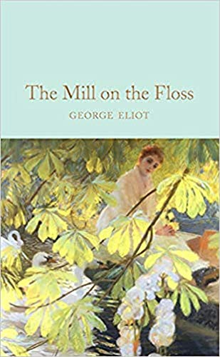 The Mill on the Floss Annotated (English Edition)