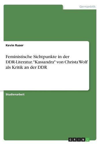 Feministische Sichtpunkte in der DDR-Literatur.