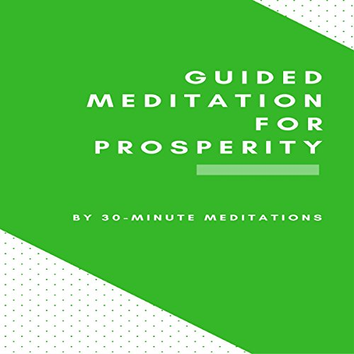 Guided Meditation for Prosperity audiobook cover art