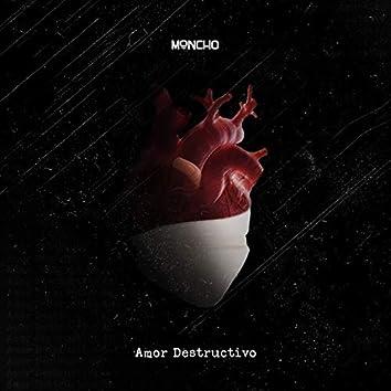 Amor Destructivo