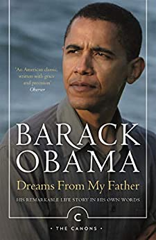 Dreams From My Father: A Story of Race and Inheritance (Canons) by [Barack Obama]
