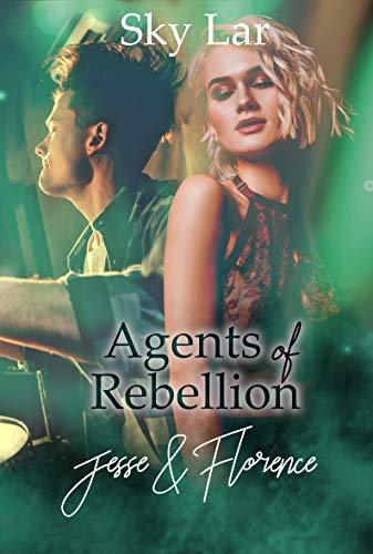 Agents of Rebellion: Jesse und Florence von [Sky Lar]