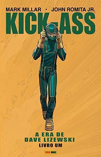Kick-Ass: A era de Dave Lizewski - Livro um