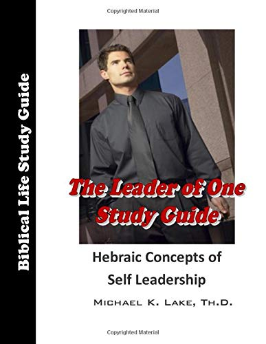 The Leader of One Study Guide: Building the Kingdom Within