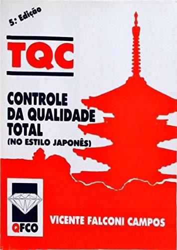Controle Da Qualidade Total (No Estilo Japones)
