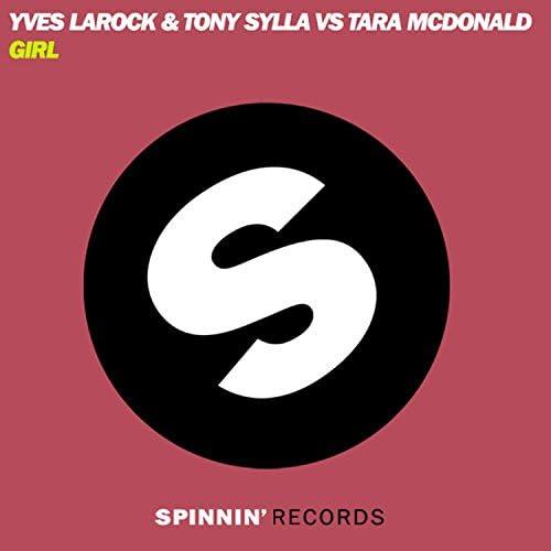 Yves Larock, Tony Sylla & Tara Mcdonald