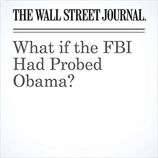 What if the FBI Had Probed Obama? audiobook cover art