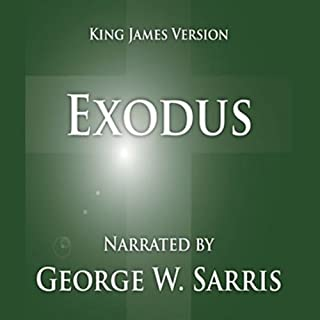 The Holy Bible - KJV: Exodus                   By:                                                                                                                                 George W. Sarris (publisher)                               Narrated by:                                                                                                                                 George W. Sarris                      Length: 3 hrs and 12 mins     3 ratings     Overall 4.0