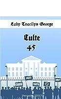 Culte 45