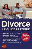 Divorce - Le guide pratique