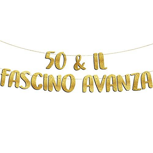 50 & Il Fascino Avanza - Decorazioni 50 Anni Compleanno - 50 Anni Gadget Divertenti - Decorazioni per Feste - Striscione Oro