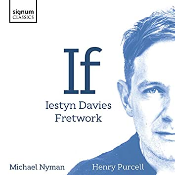 If: Michael Nyman, Henry Purcell