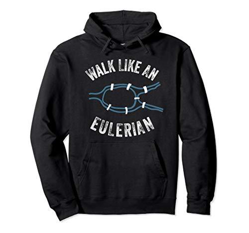 Gehen Sie wie ein Eulerian Lustige diskrete mathematische Pullover Hoodie