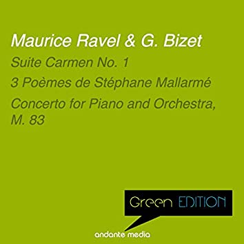 Green Edition - Ravel & Bizet: Suite Carmen No. 1 & Concerto for Piano and Orchestra, M. 83