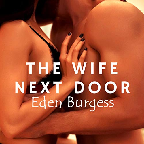 The Wife Next Door audiobook cover art