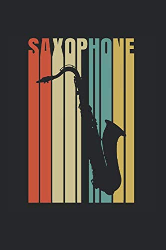 Saxophone | Saxophon Musik Songtexte Notizen: Musikbuch Notizbuch A5 120 Seiten liniert