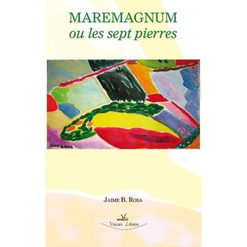 MAREMAGNUM OU LES SEPT PIERRES (French Edition)