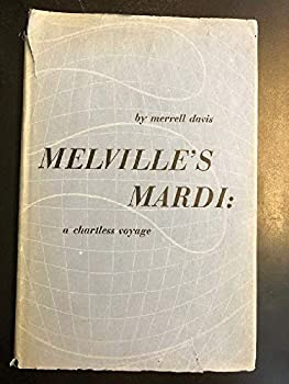 Hardcover Melville's Mardi: A chartless voyage Book