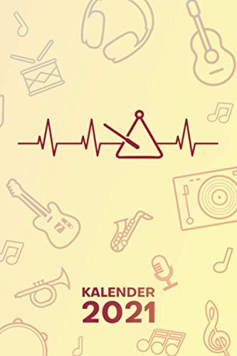 KALENDER 2021 A5: für Trianglist - Triangel Spieler Terminplaner mit DATUM - Instrumente Organizer für Termine - Wochenplaner von Januar bis Dezember - 1 Woche auf 2 Seiten mit Kalenderwoche