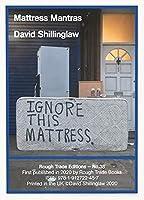 Mattress Mantras - David Shillinglaw (RT#38)