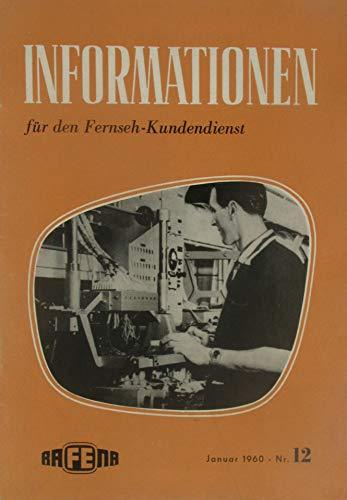 Informationen für den Fernseh-Kundendienst (Heft Nr. 12 / Januar 1960)