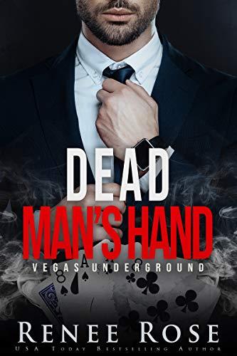 Mano del hombre muerto (Vegas clandestina 7) de Renee Rose