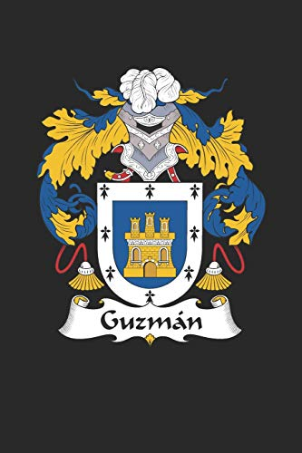 Guzman: Guzman Coat of Arms and Family Crest Notebook Journal (6 x 9 - 100 pages)