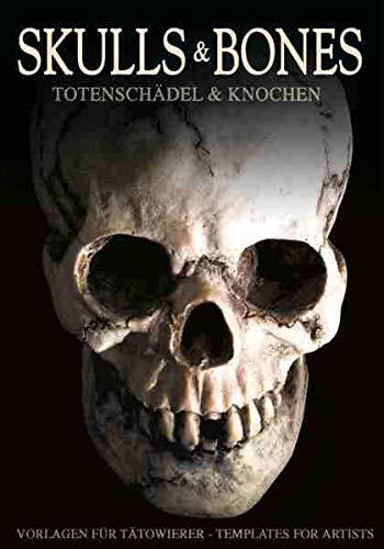 Skulls & Bones: Schädel & Knochen: Totenschädel & Knochen