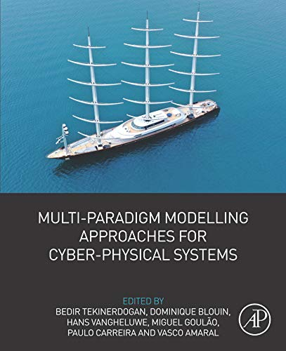 Multi-Paradigm Modelling Approaches for Cyber-Physical Systems (English Edition)