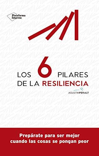 Los 6 pilares de la resiliencia PDF EPUB Gratis descargar completo