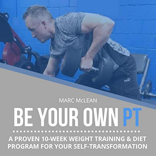 Be Your Own PT Audiobook By Marc McLean cover art