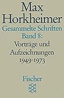 Gesammelte Schriften VIII: Vortraege und Aufzeichnungen 1949-1973. 4. Soziologisches 5. Universitaet und Studium