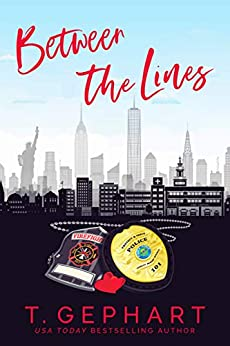 Between The Lines (Hot in the City Book 4) by [T  Gephart]